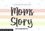 Moms Story Quirky Font