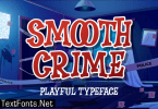 Smooth Crime Font