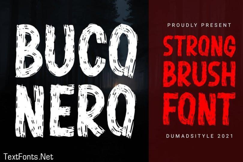 DS Buco Nero - Strong Brush
