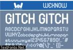 Gitch Gitch Font