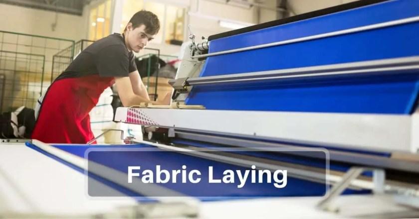 Fabrics Laying or Spreading