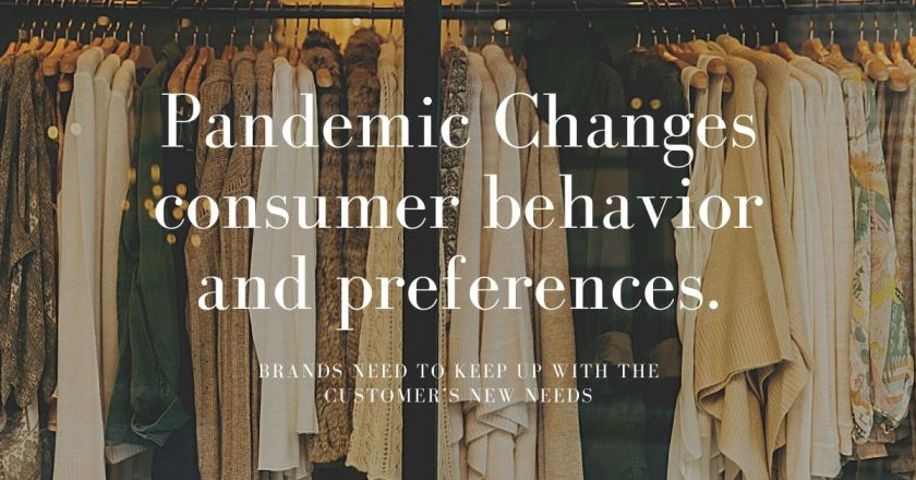 Pandemic Changes consumer behavior and preferences in fashion industry