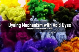 Dyeing Mechanism of Acid Dyes