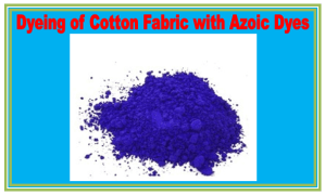dyeing of cotton with azoic dye