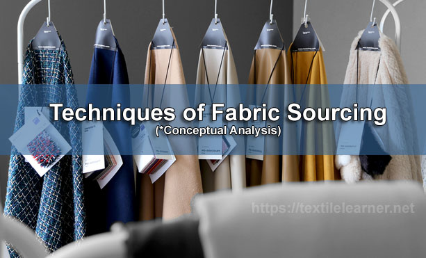 Fabric Sourcing for Garments Manufacturing
