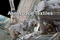 Aerospace Textiles: Raw Materials and Applications