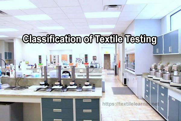 classification of textile testing