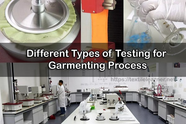Different Types of Testing for garmenting