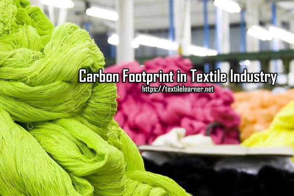 Carbon Footprint in Textile Industry