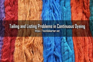Tailing and Listing Problems in Dyeing