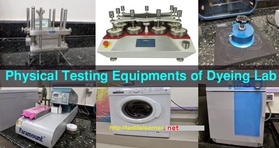 Physical Testing Machines in Dyeing Lab