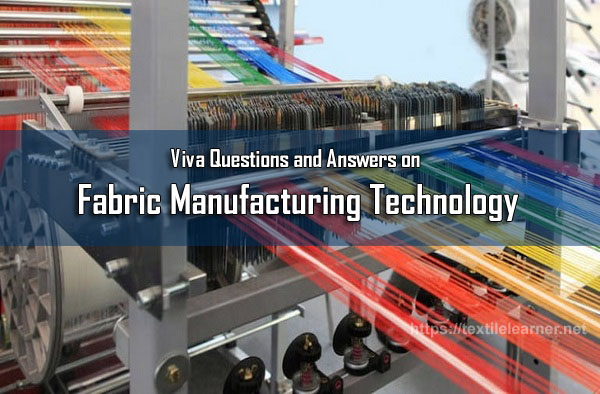 Viva Questions and Answers on Fabric