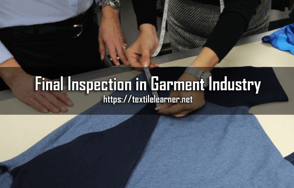 Final Inspection in Garment Industry