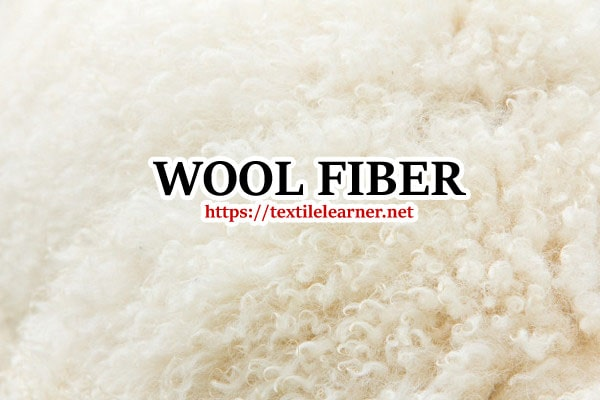 wool fiber properties