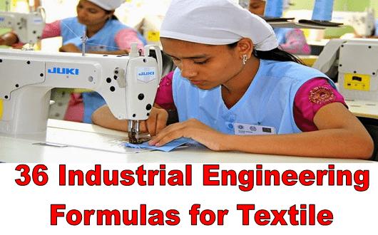 Industrial Engineering Formulas for textile
