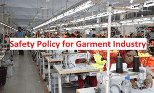 safety policy of Apparel Industry