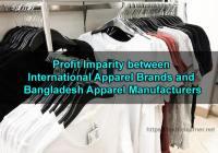 Profit Imparity between International Apparel Brands and Bangladesh Apparel Manufacturers
