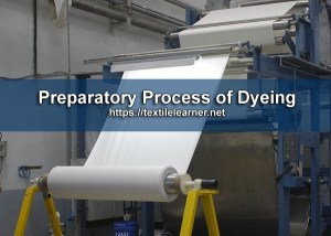 Preparatory Process of Dyeing