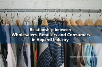 Relationship between Wholesalers, Retailers and Consumers in Apparel Industry
