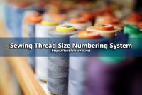Sewing Thread Size Numbering System
