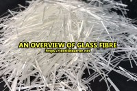 An Overview of Glass Fibre