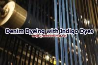 Denim Dyeing Process with Indigo Dyes