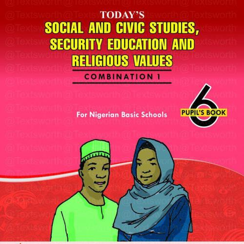 Social and Civic Studies, Security Education and Religious Values VI