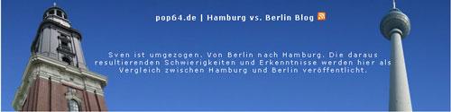 Hamburg vs. Berlin - Das Blog von Sven Dietrich
