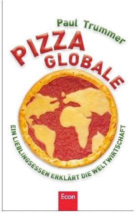 Pizza Globale von Paul Trummer