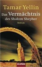 Tamar Yellin: Das Vermächtnis des Shalom Shepher