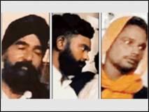 खालिस्तान आतंकवादियों के 3 मददगार ग्वालियर से गिरफ्तार