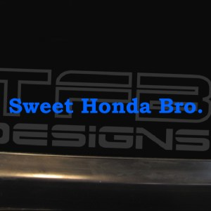 Sweet Honda Bro Decal – Many Sizes / Colors – Vinyl Sticker