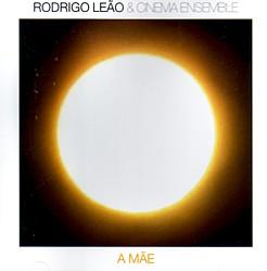 Rodrigo Leão: A mãe