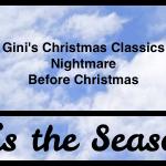 Christmas Classics of Gini Koch | Nightmare Before Christmas