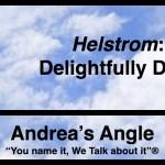 Andrea's Angle   Helstrom: Delightfully Dark