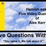 Hamish Downie's Five Questions With Alex Kerr – Video