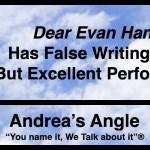 "Andrea's Angle | ""Dear Evan Hansen"" Has False Writing Beats, But Excellent Performances"