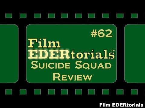 Suicide Squade EDERtorial