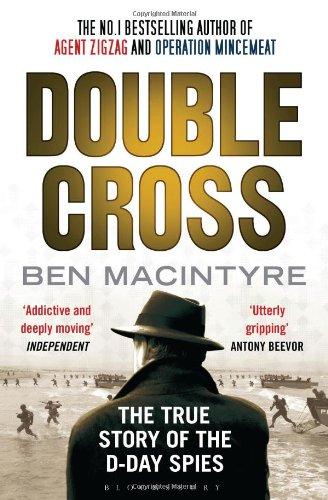 Double Cross by Ben Macintyre Review
