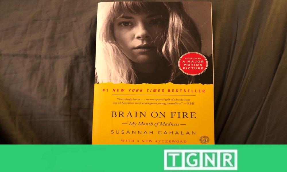 """Brain on Fire"" By Susannah Cahalan Review | Neuronomics"