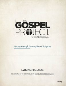 Gospel Project Launch Guide