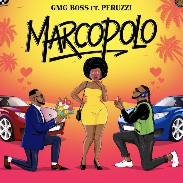 [Music] GMG Boss Ft. Peruzzi – Marco Polo