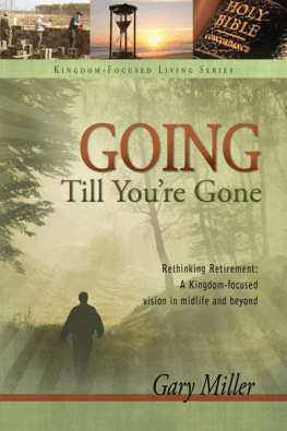 Going Till You're Gone