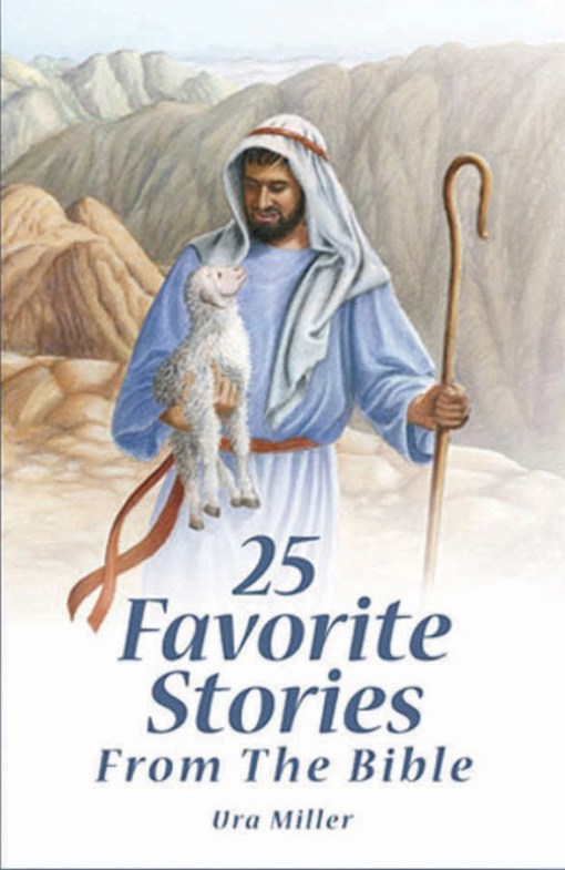 25 Favorite Stories from the Bible