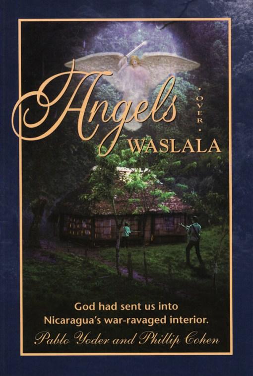 Angels Over Waslala