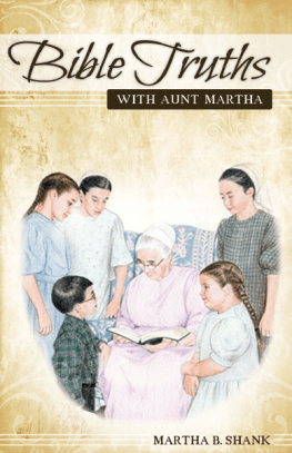 Bible Truths with Aunt Martha