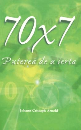 70 x 7 Puterea de a ierta (Seventy Times Seven, The Power of Forgiveness)