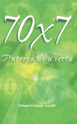 70 x 7 Puterea de a ierta (Seventy Times Seven, The Power of Forgiveness)