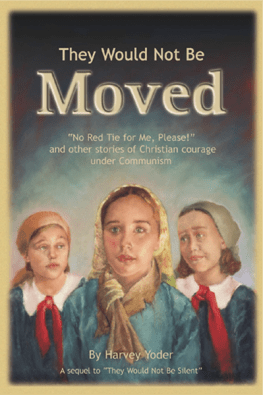 They Would Not Be Moved