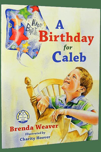 A Birthday for Caleb